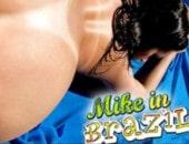 Mike in Brazil HD – 10 vídeos brasileiras grátis